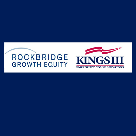 Rockbridge Growth Equity Acquires Kings III Emergency Communications