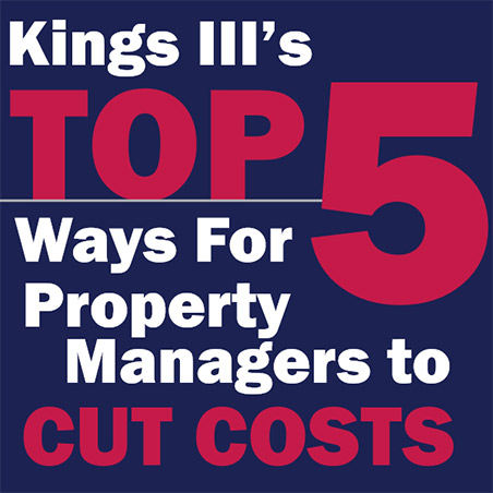 Kings III's Top 5 Ways for Property Managers to Cut Costs